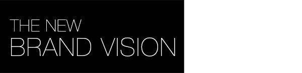 The New Brand Vision